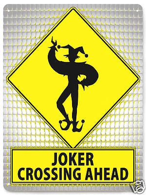 JOKER batman METAL STREET SIGN funny office retro MANCAVE bathroom plaque 330