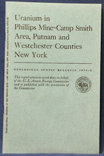 USGS URANIUM PHILLIPS MINE-CAMP SMITH Area NEW YORK Vintage 1959 With ALL MAPS