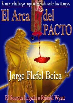 El Arca del Pacto Mayor Hallazgo Arqueologico de Todos Tiempos eBook Ron Wyatt comprar usado  Enviando para Brazil