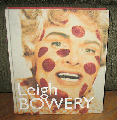 Leigh Bowery True First ED Monograph Boy George Fashion Annie Leibovitz HC