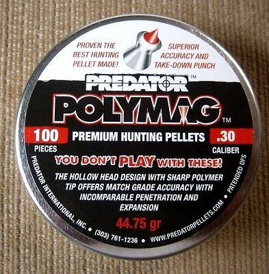 PREDATOR POLYMAG .30 Caliber PELLETS 100 EACH 44.75 grain THE BEST FOR