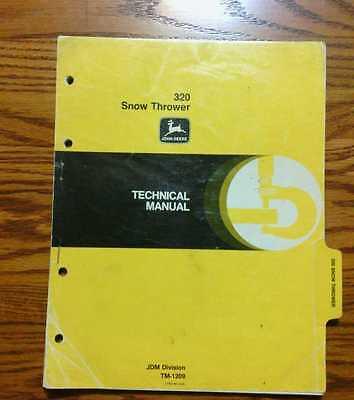 John Deere 320 Snow Thrower Tm1209 Technical Manual Book