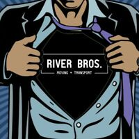 **RIVER BROS MOVING & TRANSPORT**  Reasonable Rates!