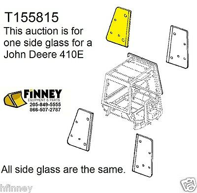 John Deere 310e 310se 315se 410e 710d New Backhoe Cab Glass Window Side T155815