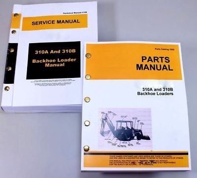 Service Manual Set For John Deere 310a 310b Tractor Loader Backhoe Parts Tech