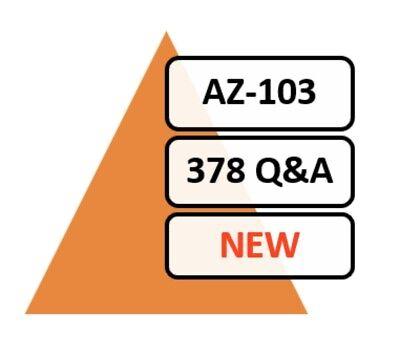 Updated 2020 Microsoft Azure Administrator AZ-103 Exam 378 Q&A PDF NEW!!!
