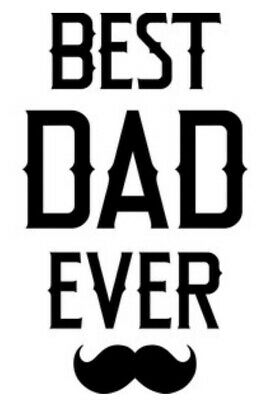 Best dad ever  Car/Truck/Home/Laptop/Computer/Phone