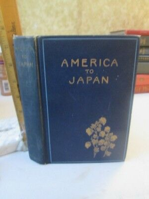 AMERICA To JAPAN,Symposium of Papers,1915,Lindsay RUSSELL,1st Ed.
