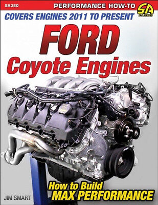 Ford Coyote Engines - How To Build Max Performance 2011 To Present - Book SA380