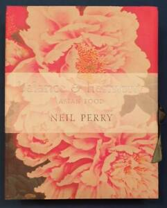 Balance and Harmony: Asian Food by Neil Perry Hardback In Box