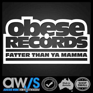 OBESE RECORDS STICKER DECAL FOR HIP HOP CAR WINDOW AUSSIE AUSTRALIAN OZ AUZZIE