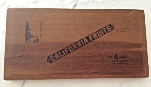 Vintage Fair Oaks California Fruits Wood Box Tahoe The 4 Gables