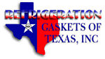 REFRIGERATION GASKETS OF TEXAS INC