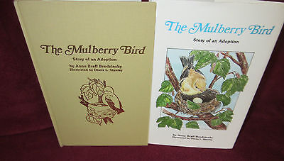 The Mulberry Bird An Adoption Story ~ Anne Braff Brodzinsky, PhD. HbDj 1987 NEW!