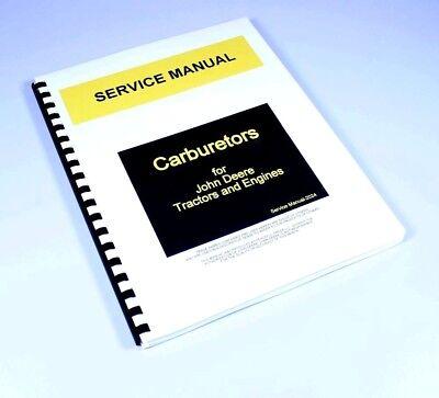 Carburetor Service Repair Manual For John Deere Tractors Engines Sm-2024