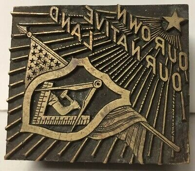Vtg Copper Brass Letterpress Printing Block Masonic Our Own Our Native Land