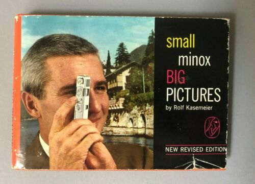 Small Minox Big Pictures by Kasemeier - 1967 Edition