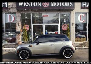 2007 MINI Cooper 6SPEED*POWER GROUP*LEATHER*BLUETOOTH*A MUST SEE