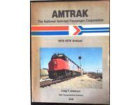 RAILWAY BOOK. AMTRAK 1978 - 1979 ANNUAL BY CRAIG T ANDERSON