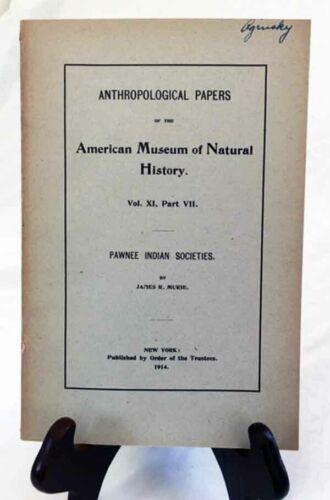 Pawnee Indian Societies by Murie—Rare 1914 Am. Museum Nat