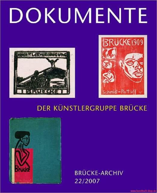 Fachbuch Dokumente der Künstlergruppe Brücke, Überblick mit vielen Bildern, NEU