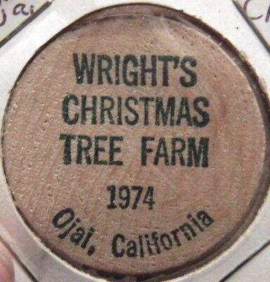 1974 Wright's Christmas Tree Farm Ojai, CA Wooden Nickel - Token California ()