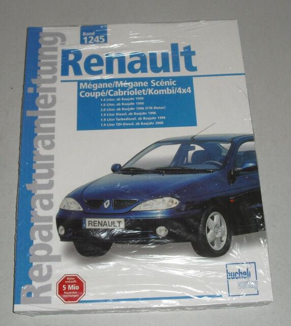 Reparaturanleitung Renault Mégane / Scénic / Kombi / Cabrio / Coupe 1996 - 2001