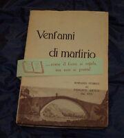 1931 Vent'anni Di Martirio Romanzo Storico Valli Di Lanzo Ciriè Lemie Piemonte -  - ebay.it