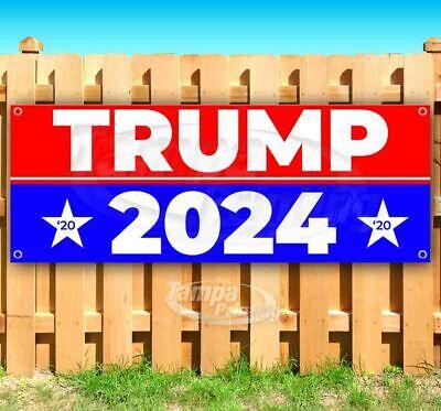 Trump 2024 Advertising Vinyl Banner Flag Sign Many Sizes Maga Red White Blue