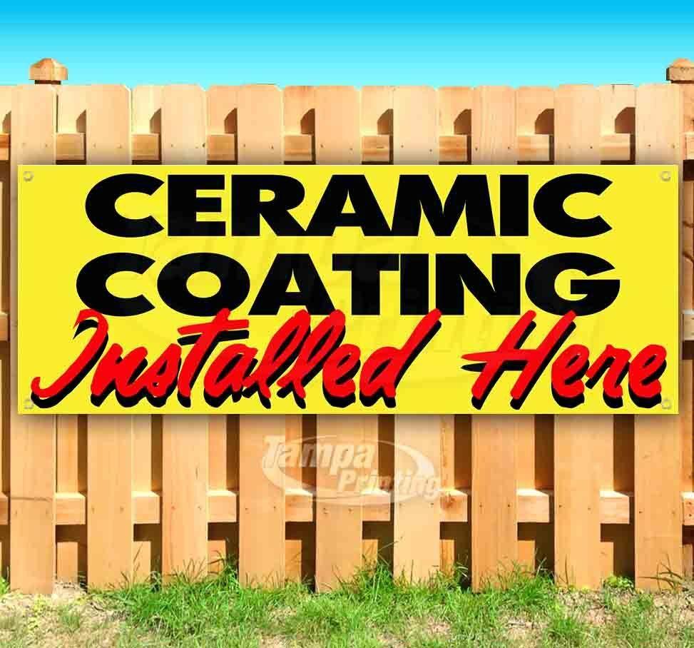 CERAMIC COATING INSTALLED HERE Advertising Vinyl Banner Flag