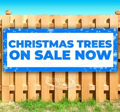 CHRISTMAS TREES ON SALE NOW Advertising Vinyl Banner Flag Sign Many Sizes DEALS ()