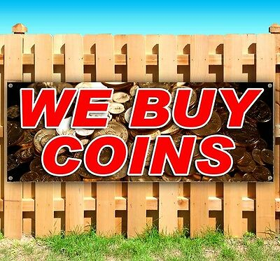 We Buy Coins Advertising Vinyl Banner Flag Sign Many Sizes Available Rent Usa