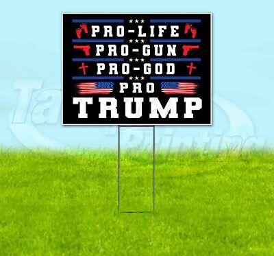 Pro Trump Life God Gun 18x24 Yard Sign With Stake Corrugated Bandit 2020
