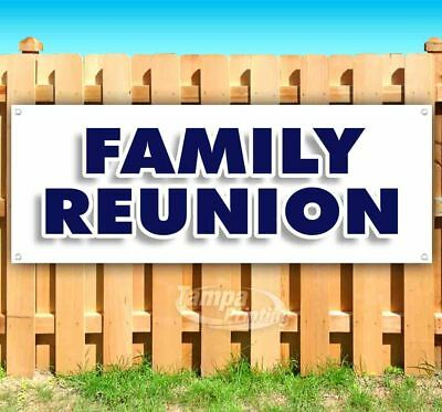 FAMILY REUNION Advertising Vinyl Banner Flag Sign Many Sizes USA](Family Reunion Banners)