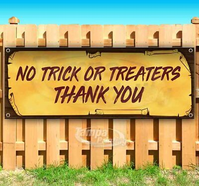 Halloween No Trick Or Treaters Sign (NO TRICK OR TREATERS THANK YOU Advertising Vinyl Banner Flag Sign)