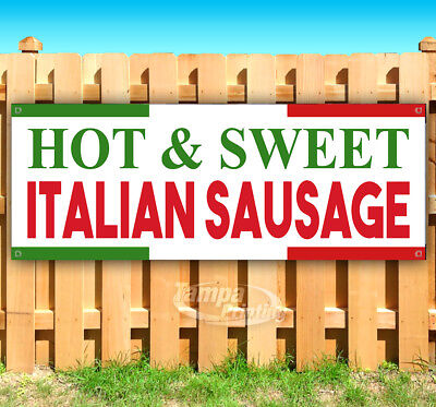 HOT & SWEET ITALIAN SAUSAGE Advertising Vinyl Banner Flag Sign Many Sizes USA