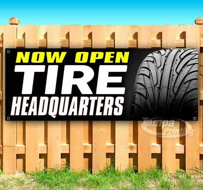 Tire Headquarters Now Open Advertising Vinyl Banner Flag Sign Many Sizes Usa