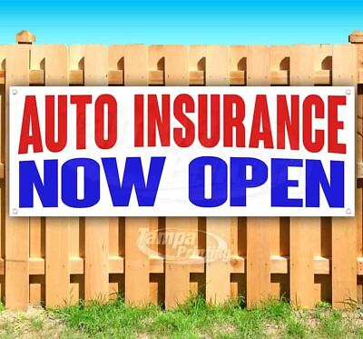 Auto Insurance Now Open Advertising Vinyl Banner Flag Sign Many Sizes