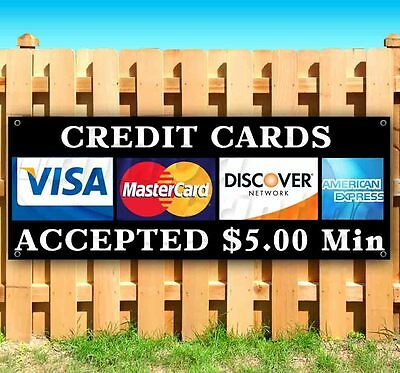 Credit Card Accepted 5 Minimum Advertising Vinyl Banner Flag Sign 18 24 52