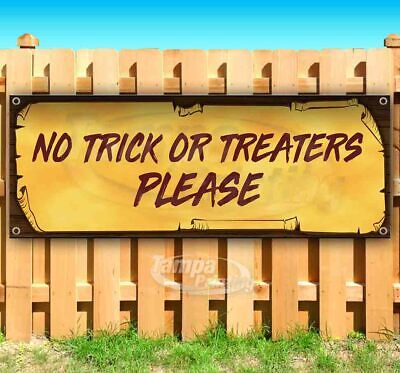 Halloween No Trick Or Treaters Sign (NO TRICK OR TREATERS PLEASE Advertising Vinyl Banner Flag Sign)