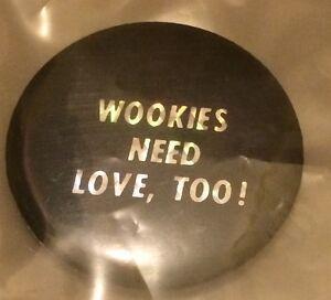 Vintage Star Wars button. Wookies need love too. Singleton Singleton Area Preview