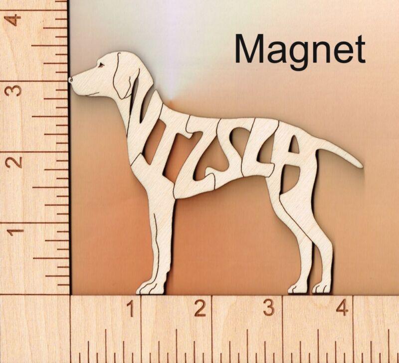 Vizsla Dog laser cut and engraved wood Magnet Great Gift Idea