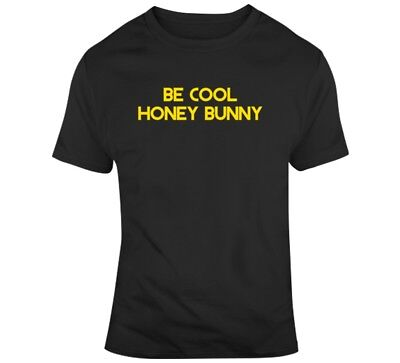 Funny Bunny Movie (Be Cool Honey Bunny Funny Pulp Fiction Movie Fan T)