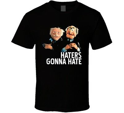Statler And Waldorf Puppets Funny Haters Gonna Hate T shirt