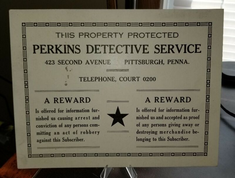 Vintage 1922 Pittsburgh Pa Perkins Detective Service Sign