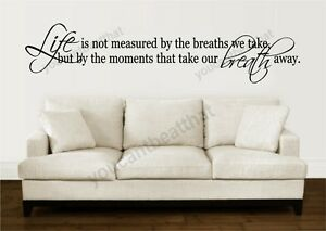 Life-Is-Not-Measured-Breaths-Vinyl-Wall-Decal-Words
