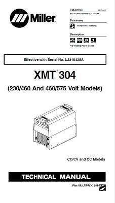Miller Xmt 304 Cvcc Service Manual For Serial Numbereff. Wserial Number Lj31042