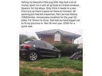 Pug 206 Grab a bargain £500 for quick sale mot April 2017