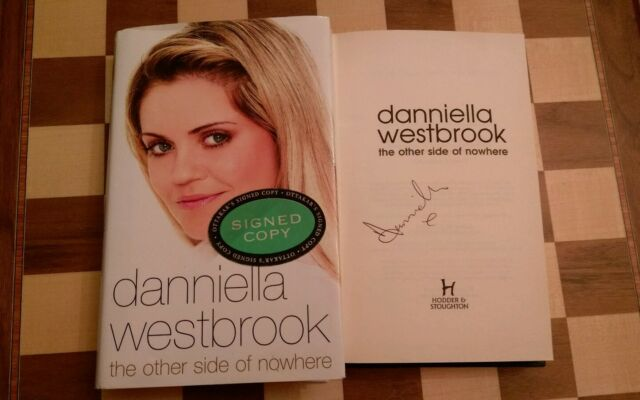 The Other Side of Nowhere SIGNED Danniella Westbrook Hardback 2006 Autobiography