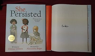 New Signed Book She Persisted Chelsea Clinton Hc Dj 1 1 Illustrated Kids Women